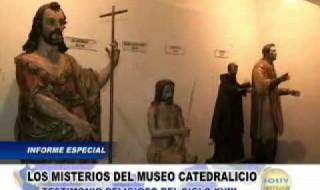 Informe Especial: Los misterios del Museo Catedralicio