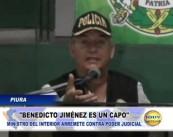 Piura: Ministro del Interior arremete contra Poder Judicial