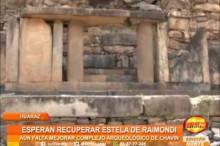 La población ancashina espera recuperar estela de Raimondi