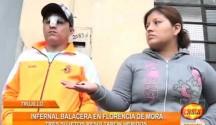 Balacera se desató en el distrito de Florencia de Mora