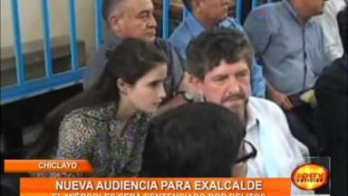 Se realizó Nueva Audiencia contra el ex alcalde de Chiclayo