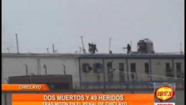 Chiclayo: dos muertos y 49 herido dejo incendio en penal de Pixe