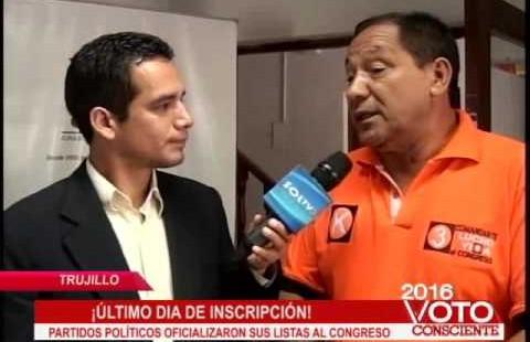 Trujillo: partidos políticos esperaron último día para oficializar sus listas al Congreso