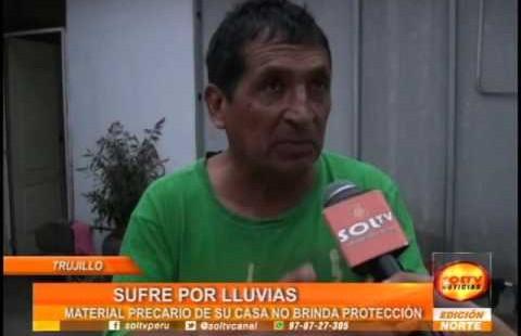 Trujillo: víctima de las lluvias pide ayuda