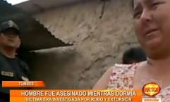 Tumbes: hombre investigado por robo y extorción fue asesinado mientras dormía