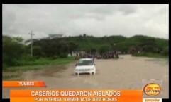 Tumbes: lluvia de más de 10 horas deja caseríos aislados